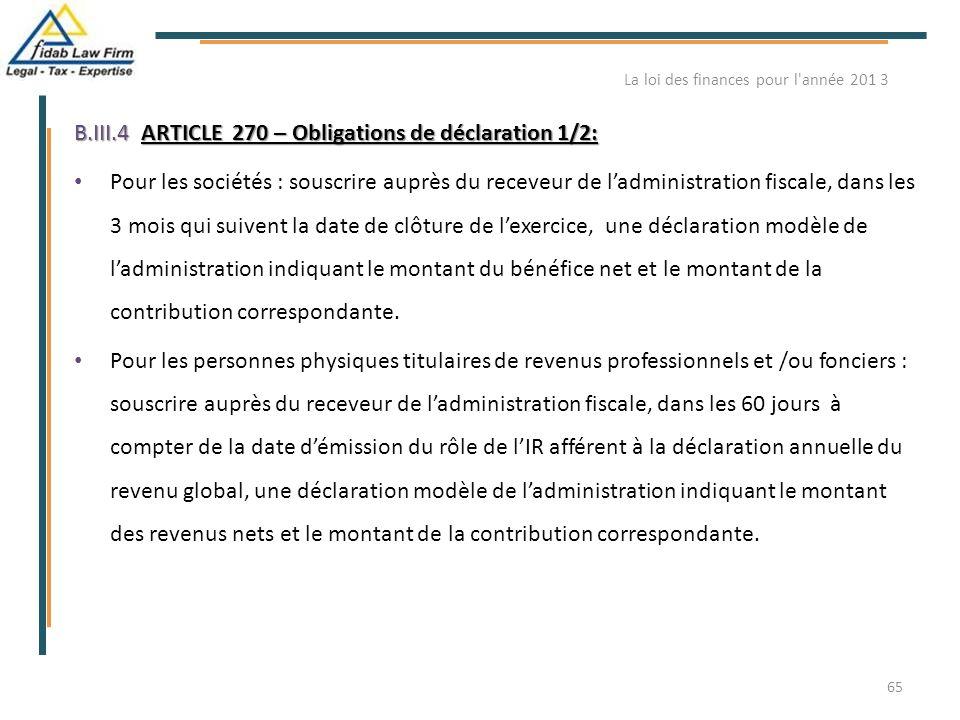B.III.4ARTICLE 270 – Obligations de déclaration 1/2: B.III.4. ARTICLE 270 – Obligations de déclaration 1/2: Pour les sociétés : souscrire auprès du re
