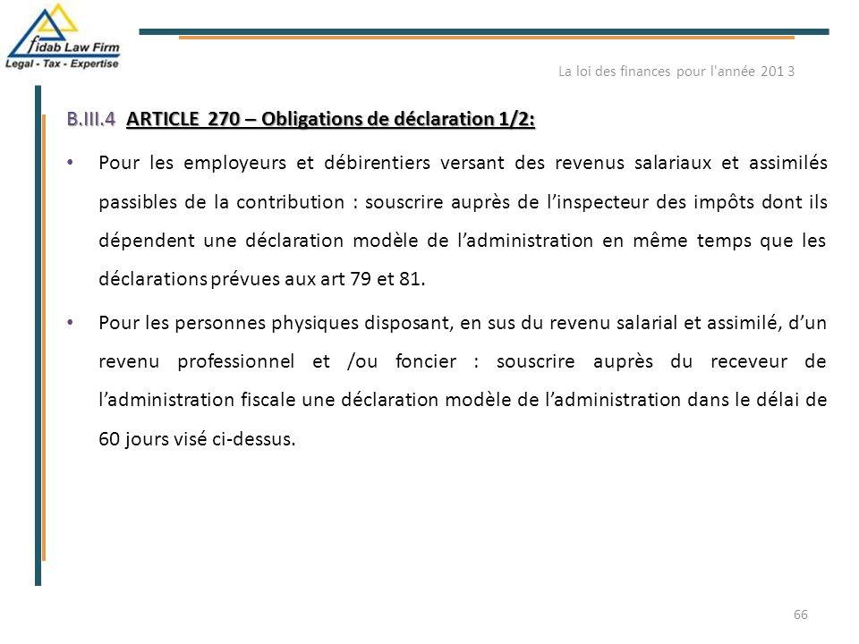 B.III.4ARTICLE 270 – Obligations de déclaration 1/2: B.III.4. ARTICLE 270 – Obligations de déclaration 1/2: Pour les employeurs et débirentiers versan