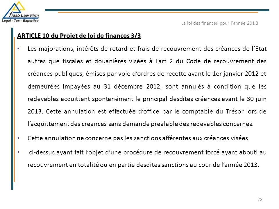ARTICLE 10 du Projet de loi de finances 3/3 Les majorations, intérêts de retard et frais de recouvrement des créances de l'Etat autres que fiscales et