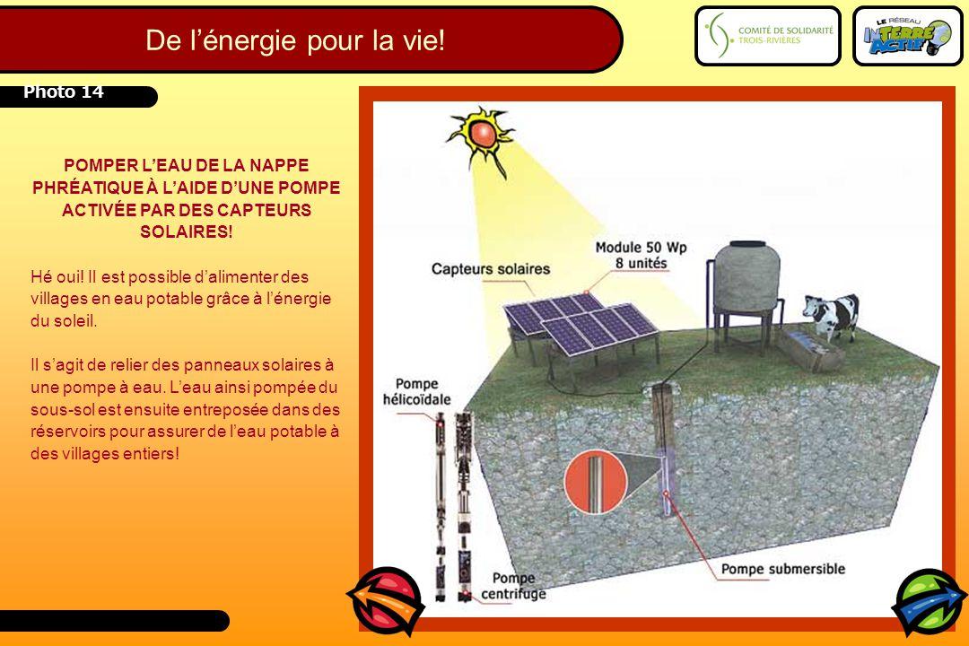 POMPER L'EAU DE LA NAPPE PHRÉATIQUE À L'AIDE D'UNE POMPE ACTIVÉE PAR DES CAPTEURS SOLAIRES! Hé oui! Il est possible d'alimenter des villages en eau po