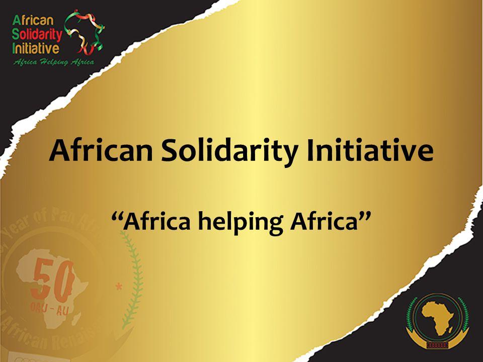 Initiative de Solidarité Africaine … Vers l'assistance mutuelle Africaine