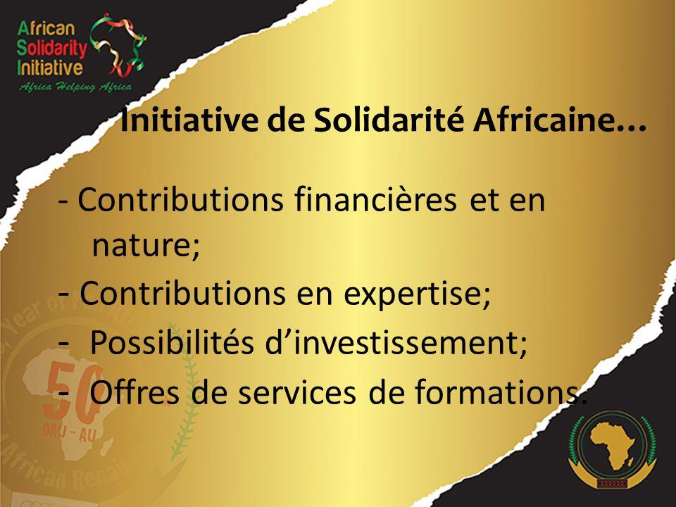 - Contributions financières et en nature; - Contributions en expertise; - Possibilités d'investissement; - Offres de services de formations.