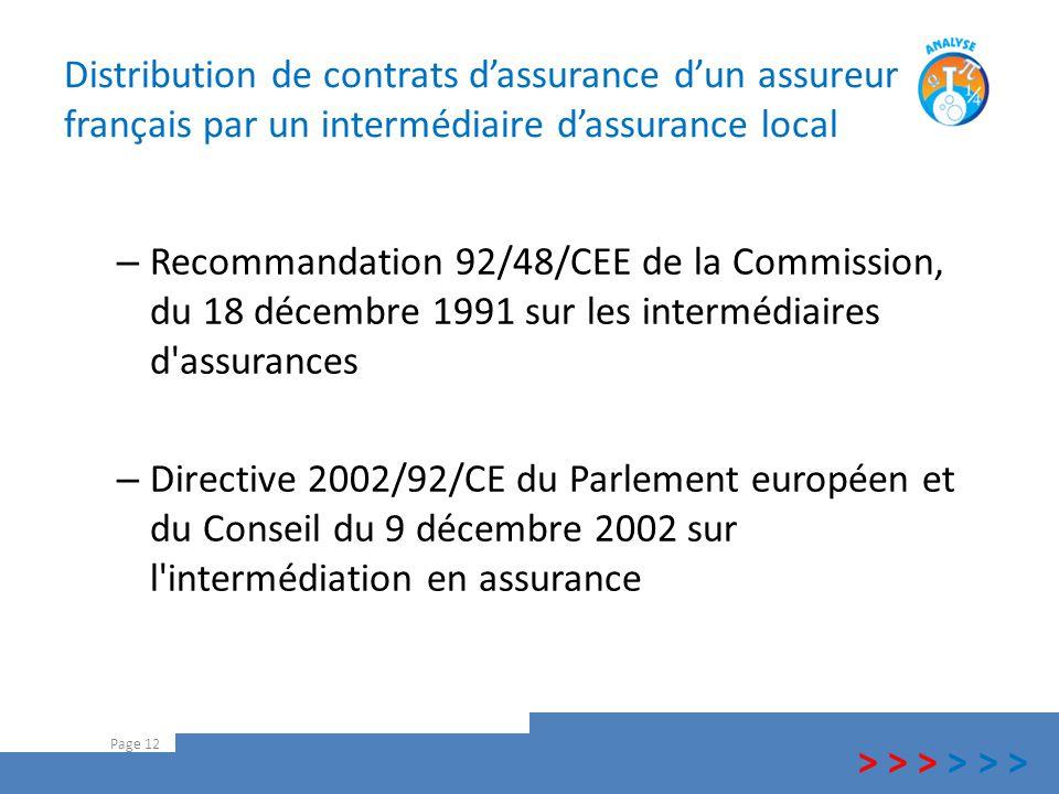 Distribution de contrats d'assurance d'un assureur français par un intermédiaire d'assurance local – Recommandation 92/48/CEE de la Commission, du 18