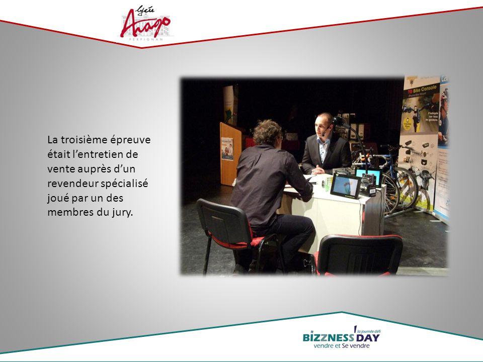 La troisième épreuve était l'entretien de vente auprès d'un revendeur spécialisé joué par un des membres du jury.