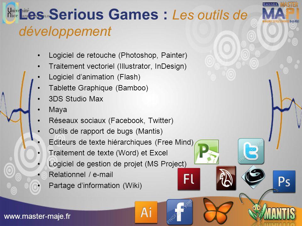 Les Serious Games : Les outils de développement Logiciel de retouche (Photoshop, Painter) Traitement vectoriel (Illustrator, InDesign) Logiciel d'anim