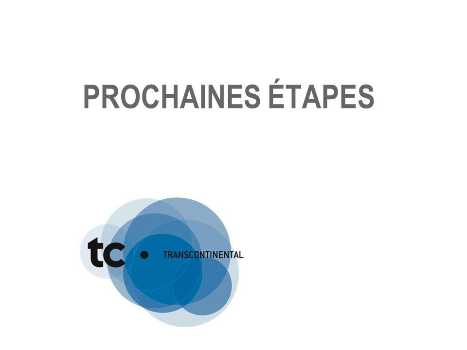 PROCHAINES ÉTAPES