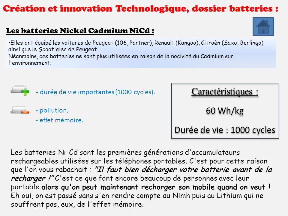 Création et innovation Technologique, dossier batteries : Les batteries Nickel Métal Hydrure NiMh : : Commercialisées depuis 1990 et avec une durée de vie d environ 1500 cycles, les batteries Ni-Mh sont très utilisées sur les vélos à assistance électrique haut de gamme.