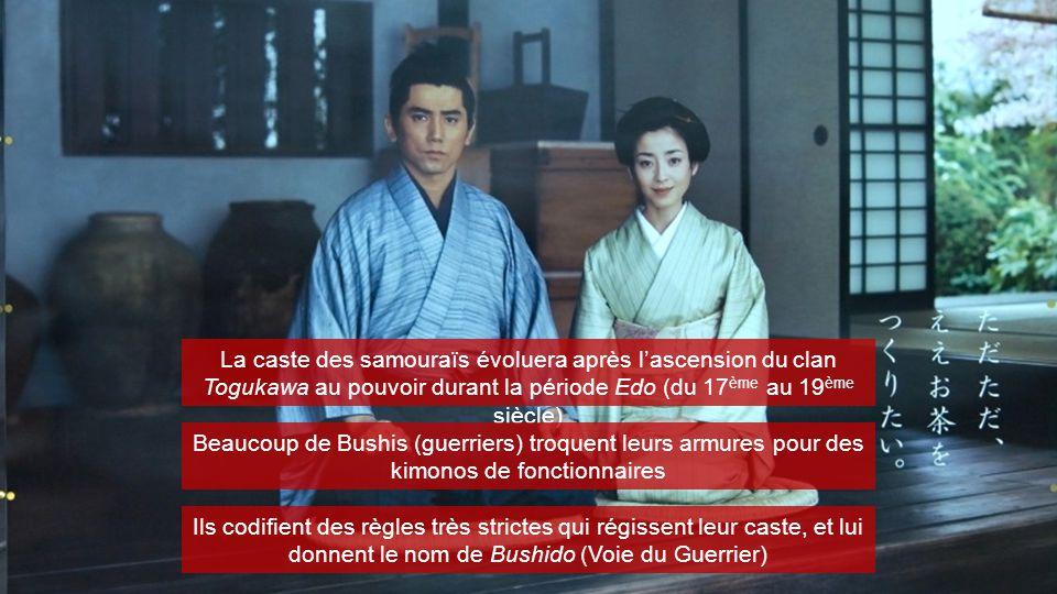 La caste des samouraïs évoluera après l'ascension du clan Togukawa au pouvoir durant la période Edo (du 17 ème au 19 ème siècle) Beaucoup de Bushis (g