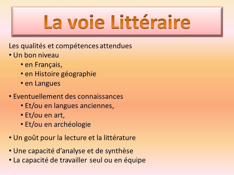 Les qualités et compétences attendues Un bon niveau en Français, en Histoire géographie en Langues Eventuellement des connaissances Et/ou en langues a