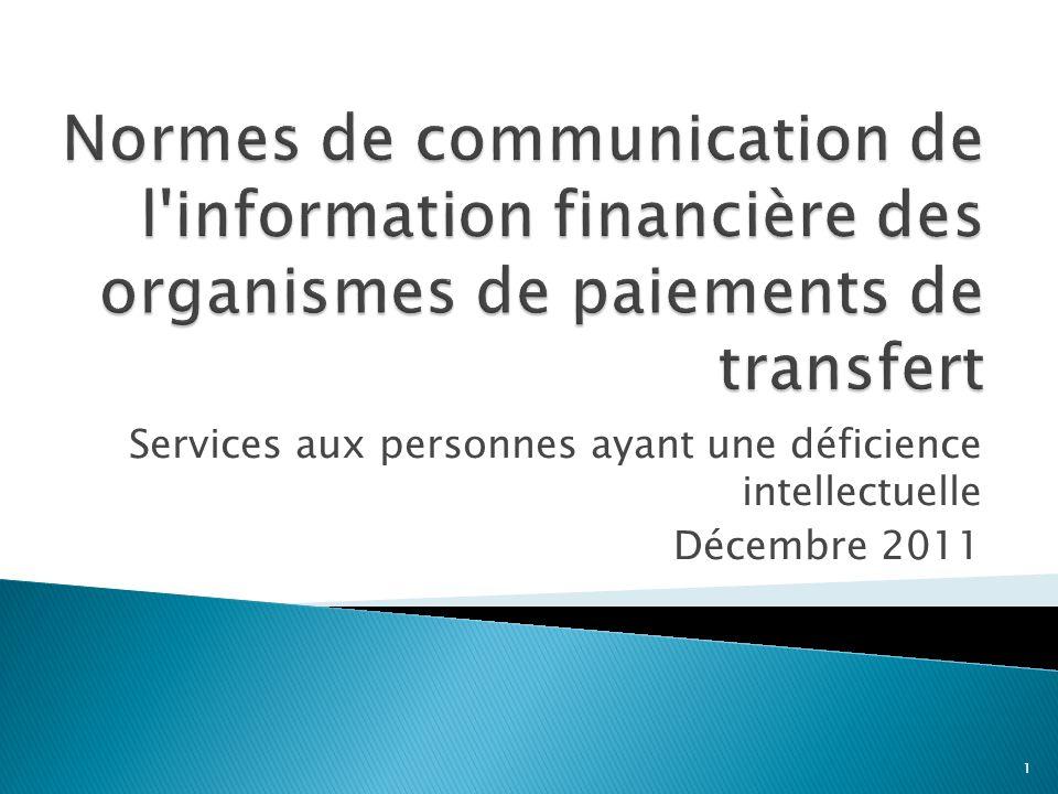 Services aux personnes ayant une déficience intellectuelle Décembre 2011 1