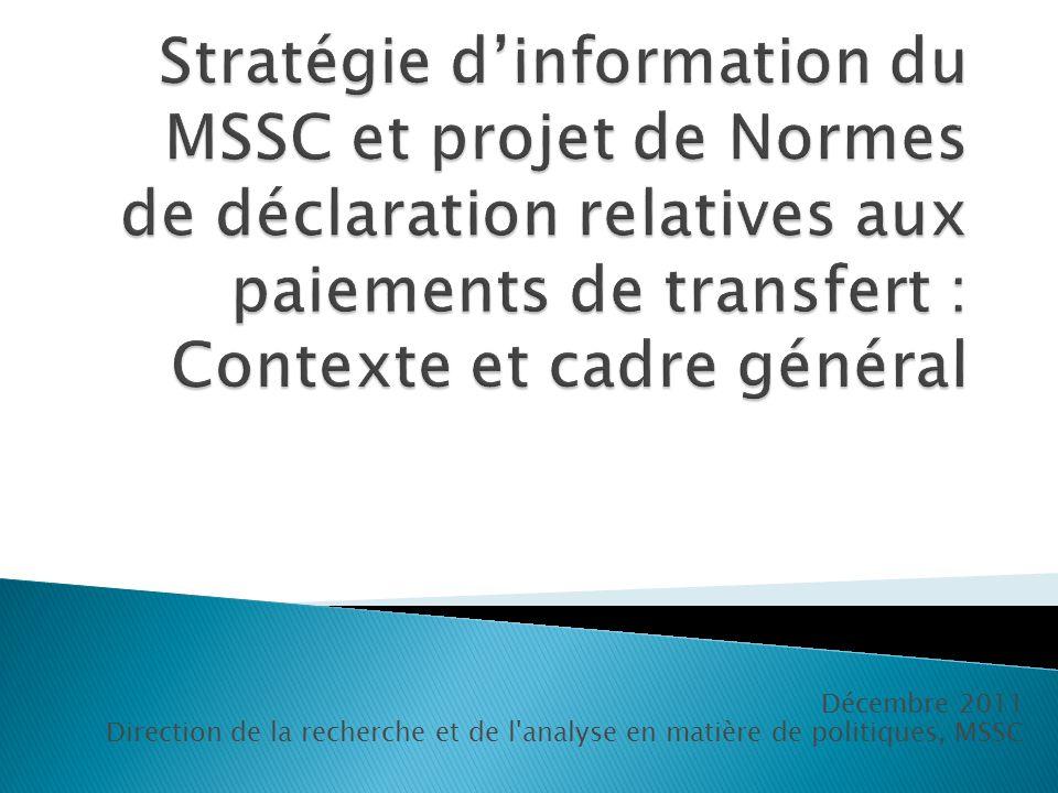 Décembre 2011 Direction de la recherche et de l'analyse en matière de politiques, MSSC