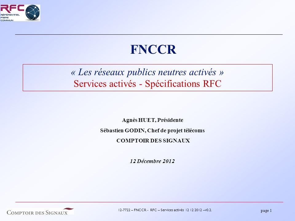 page 2 12-7722 – FNCCR - RFC – Services activés 12 12 2012 –v0.2.