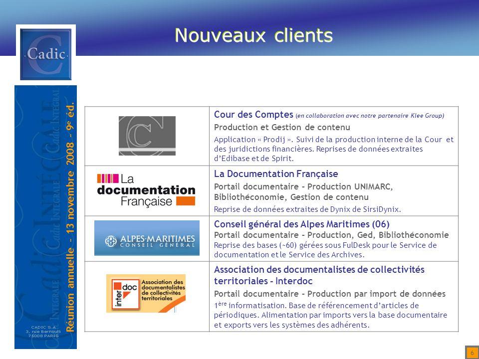 Réunion annuelle – 13 novembre 2008 – 9 e éd. 37 Gestion des Services d'archives