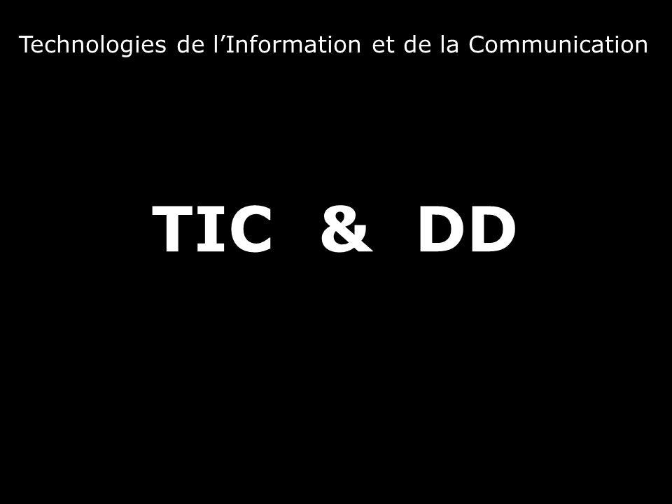 TIC& DD Technologies de l'Information et de la Communication