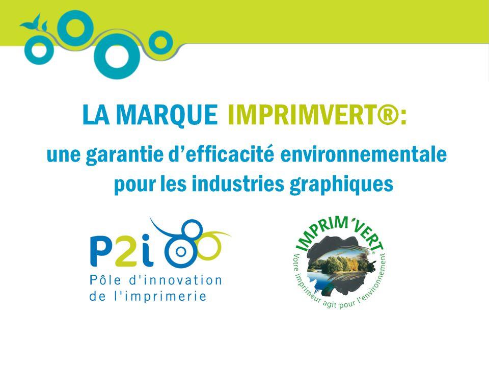 LA MARQUE IMPRIMVERT®: une garantie d'efficacité environnementale pour les industries graphiques