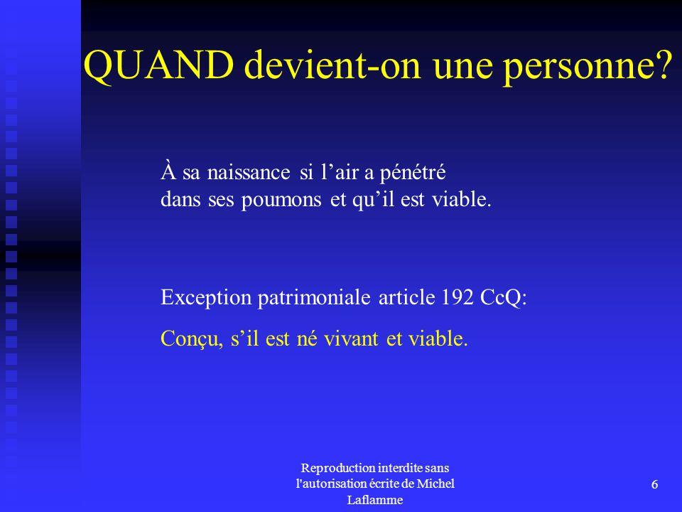 Reproduction interdite sans l autorisation écrite de Michel Laflamme 27 S'il y a désaccord 399 C.c.Q.
