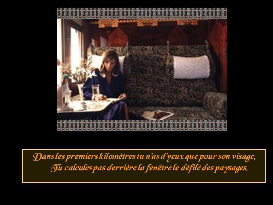 Images : du net Musique : GRAND CORPS MALADE Les voyages en train Mai 2006 Conception : HUGUETTE Ambassadrice de la paix http://www.ppshuguette.com Huguette32@hotmail.com