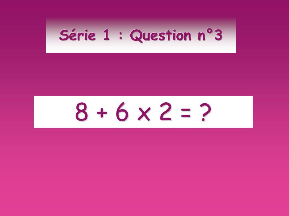8 + 6 x 2 = ?