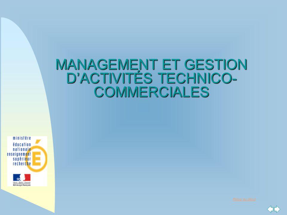 Retour au début MANAGEMENT ET GESTION D'ACTIVITÉS TECHNICO- COMMERCIALES