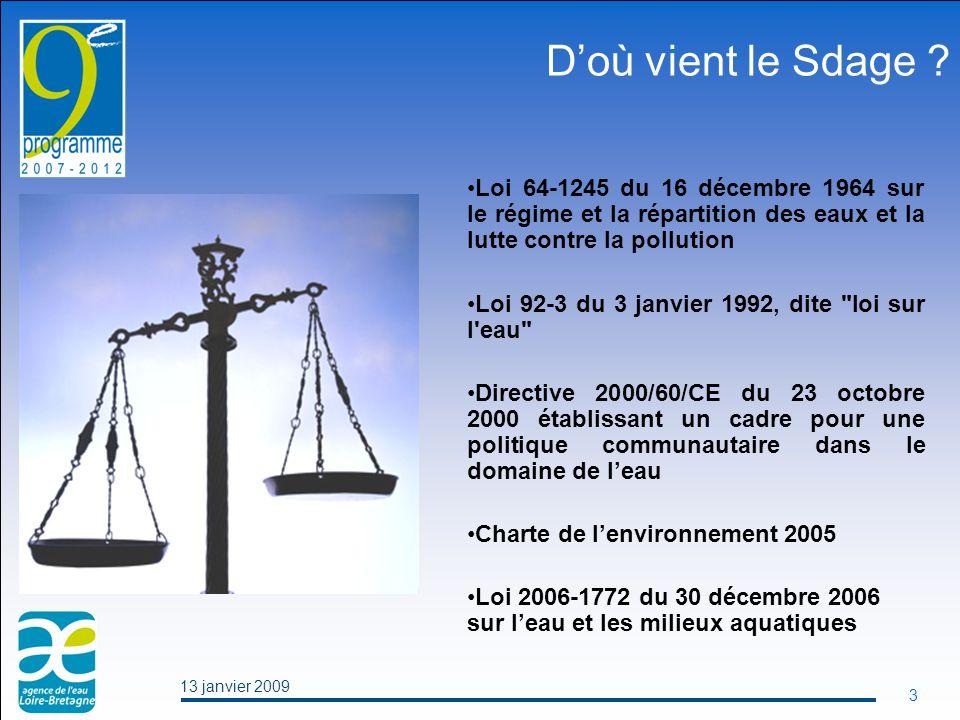 13 janvier 2009 3 D'où vient le Sdage .