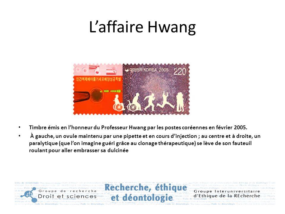 L'affaire Hwang Timbre émis en l'honneur du Professeur Hwang par les postes coréennes en février 2005. À gauche, un ovule maintenu par une pipette et