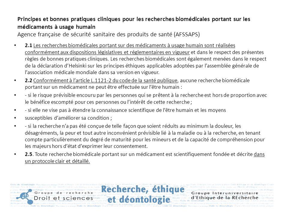 Principes et bonnes pratiques cliniques pour les recherches biomédicales portant sur les médicaments à usage humain Agence française de sécurité sanit