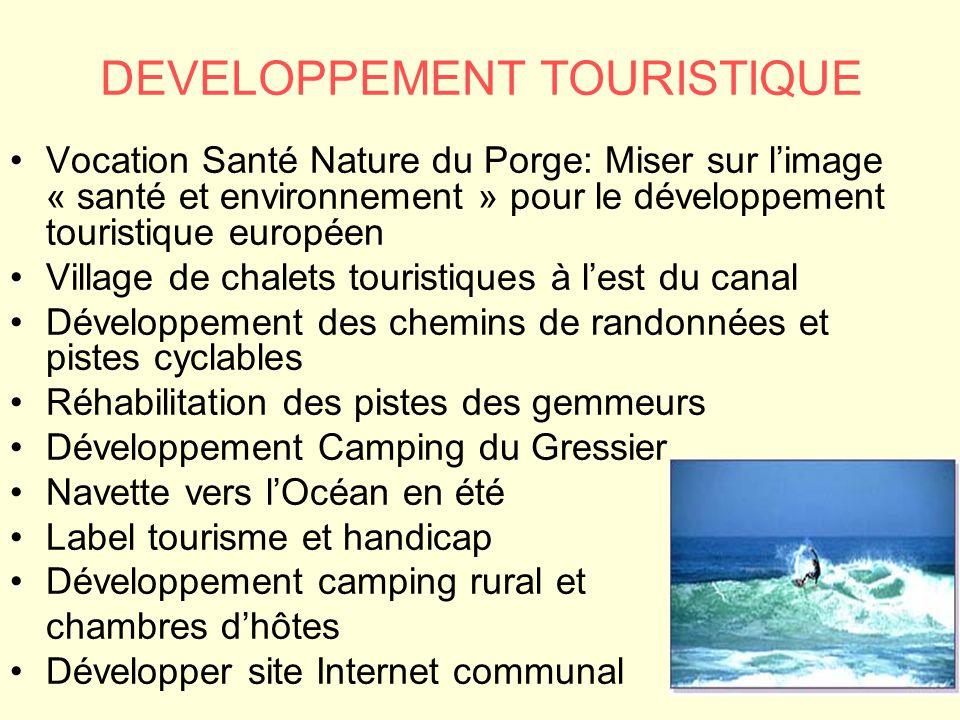 DEVELOPPEMENT TOURISTIQUE Vocation Santé Nature du Porge: Miser sur l'image « santé et environnement » pour le développement touristique européen Vill