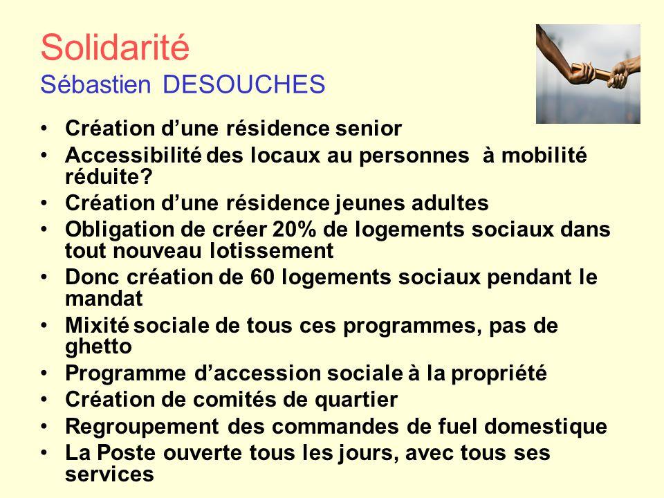Solidarité Sébastien DESOUCHES Création d'une résidence senior Accessibilité des locaux au personnes à mobilité réduite? Création d'une résidence jeun