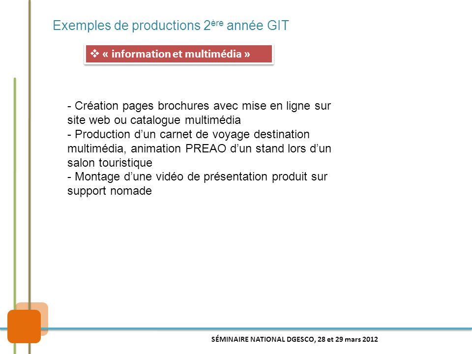 Exemples de productions 2 ère année GIT  « information et multimédia » - Création pages brochures avec mise en ligne sur site web ou catalogue multim