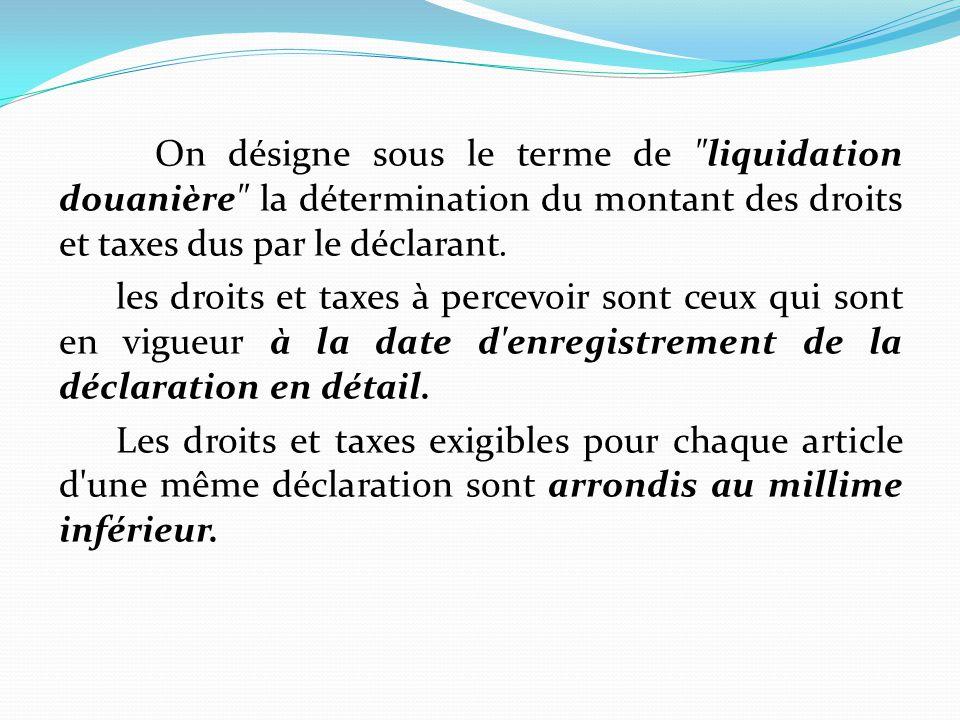 Section I : les modalités de paiement des droits et taxes Aucune marchandise ne peut être retirée des bureaux des douanes ou des lieux désignés par les services des douanes si les droits et taxes n ont pas été préalablement payés, consignés ou garantis.