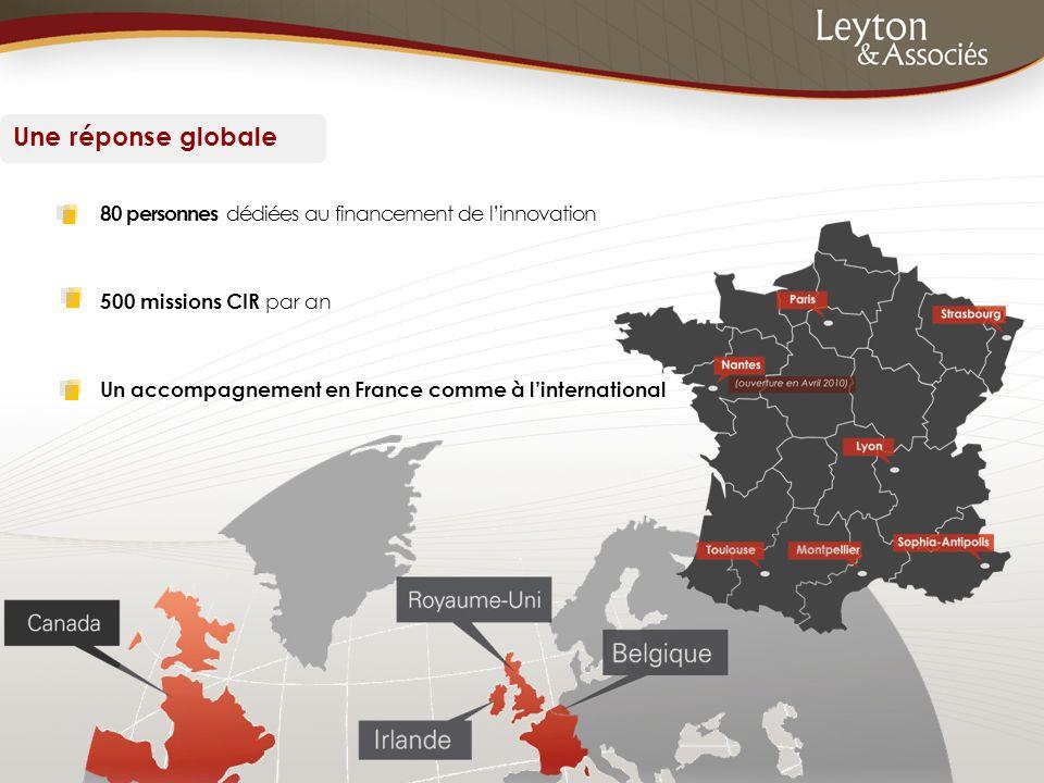 80 personnes dédiées au financement de l'innovation 500 missions CIR par an Un accompagnement en France comme à l'international Une réponse globale