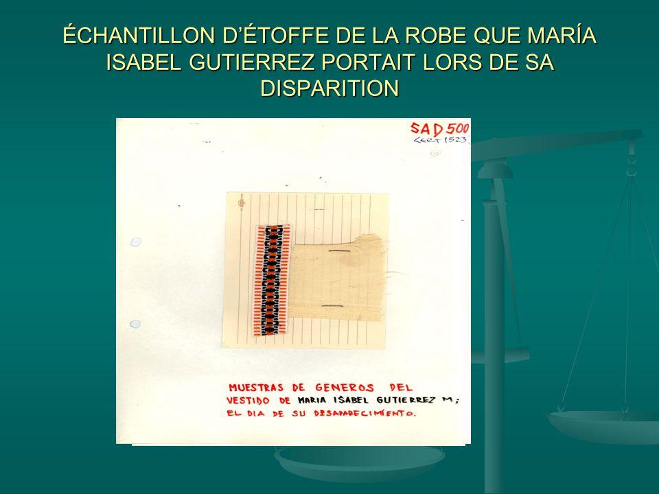 ÉCHANTILLON D'ÉTOFFE DE LA ROBE QUE MARÍA ISABEL GUTIERREZ PORTAIT LORS DE SA DISPARITION