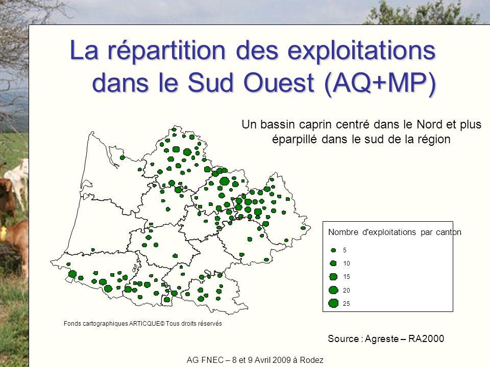 AG FNEC – 8 et 9 Avril 2009 à Rodez Titre de la manifestation La répartition des exploitations dans le Sud Ouest (AQ+MP) Nombre d'exploitations par ca