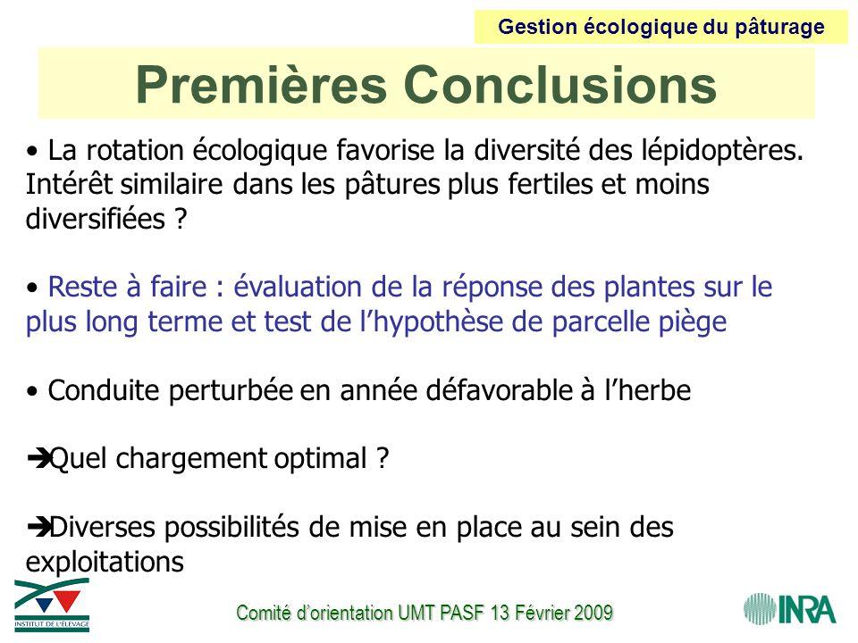 Comité d'orientation UMT PASF 13 Février 2009 La rotation écologique favorise la diversité des lépidoptères. Intérêt similaire dans les pâtures plus f