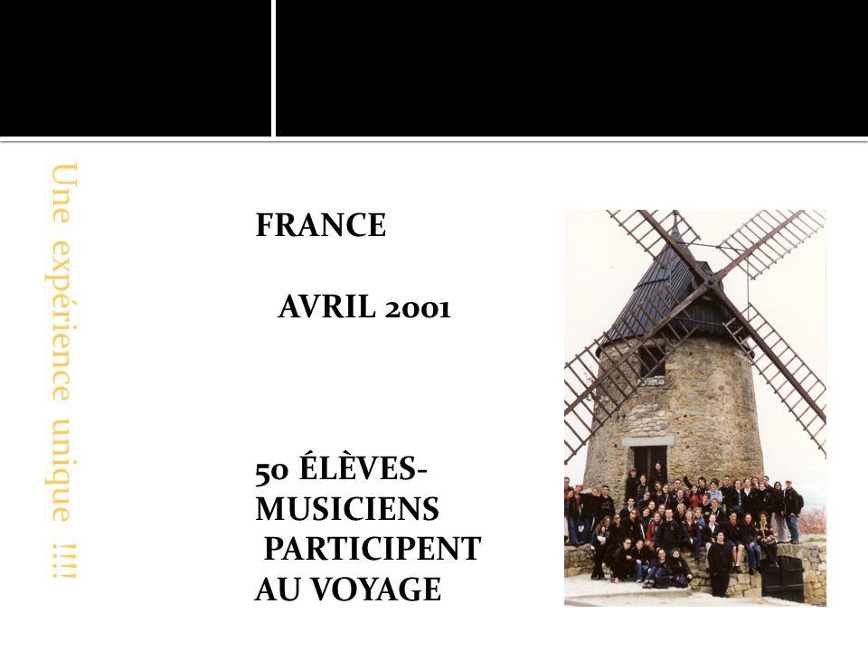 FRANCE AVRIL 2001 50 ÉLÈVES- MUSICIENS PARTICIPENT AU VOYAGE