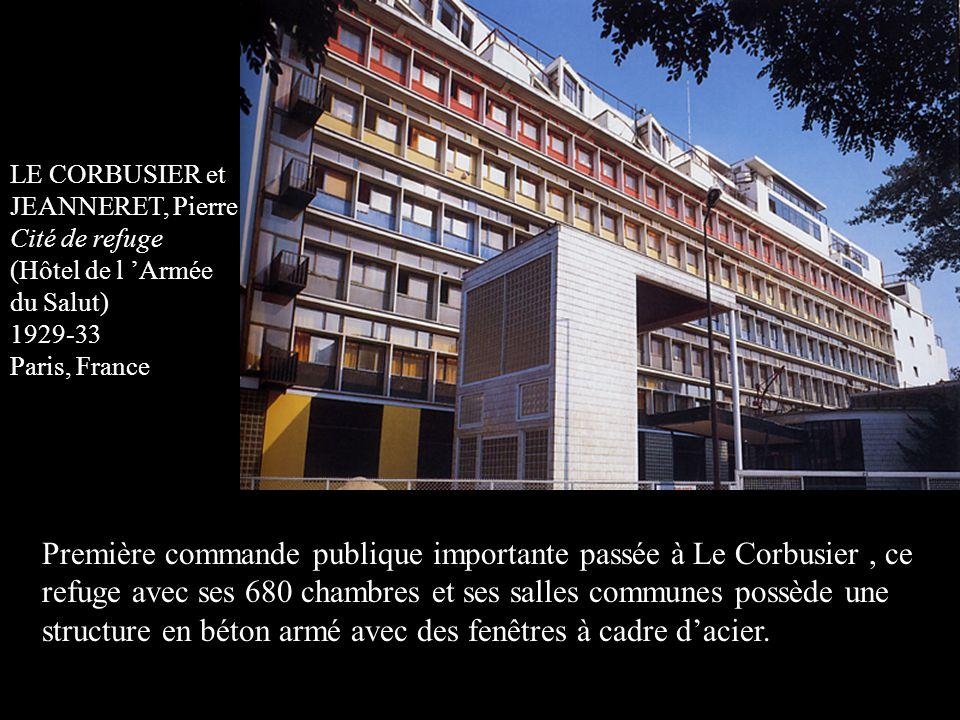 LE CORBUSIER et JEANNERET, Pierre Cité de refuge (Hôtel de l 'Armée du Salut) 1929-33 Paris, France Première commande publique importante passée à Le