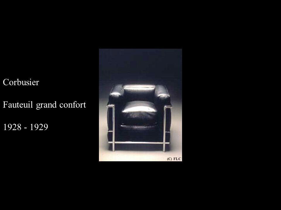 Corbusier Fauteuil grand confort 1928 - 1929