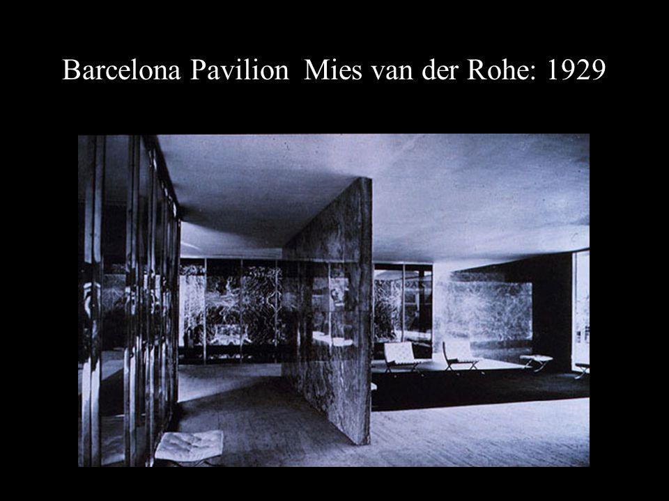Barcelona Pavilion, Mies van der Rohe: 1929