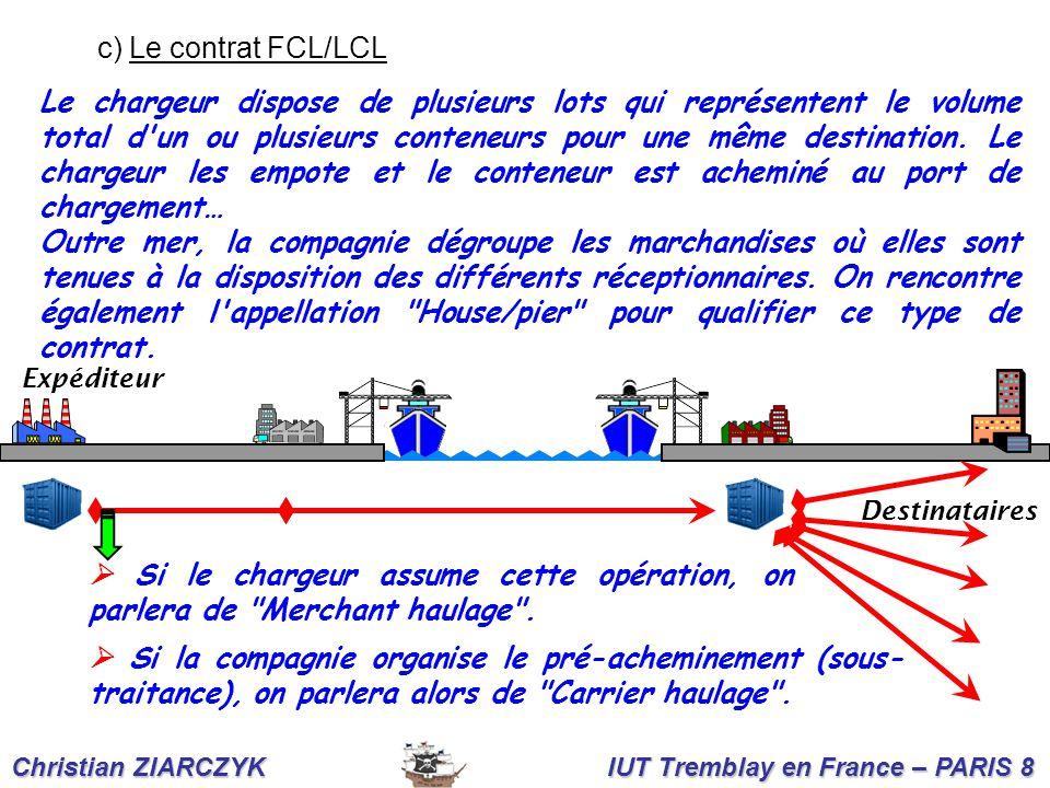 c) Le contrat FCL/LCL Christian ZIARCZYK IUT Tremblay en France – PARIS 8 Le chargeur dispose de plusieurs lots qui représentent le volume total d'un