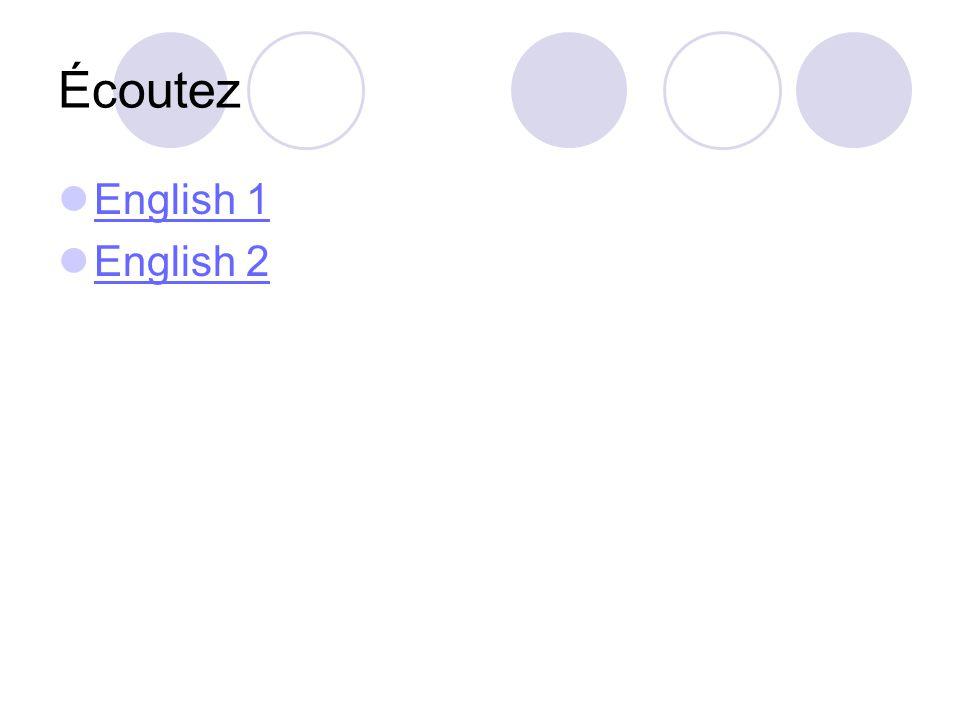 Écoutez English 1 English 2