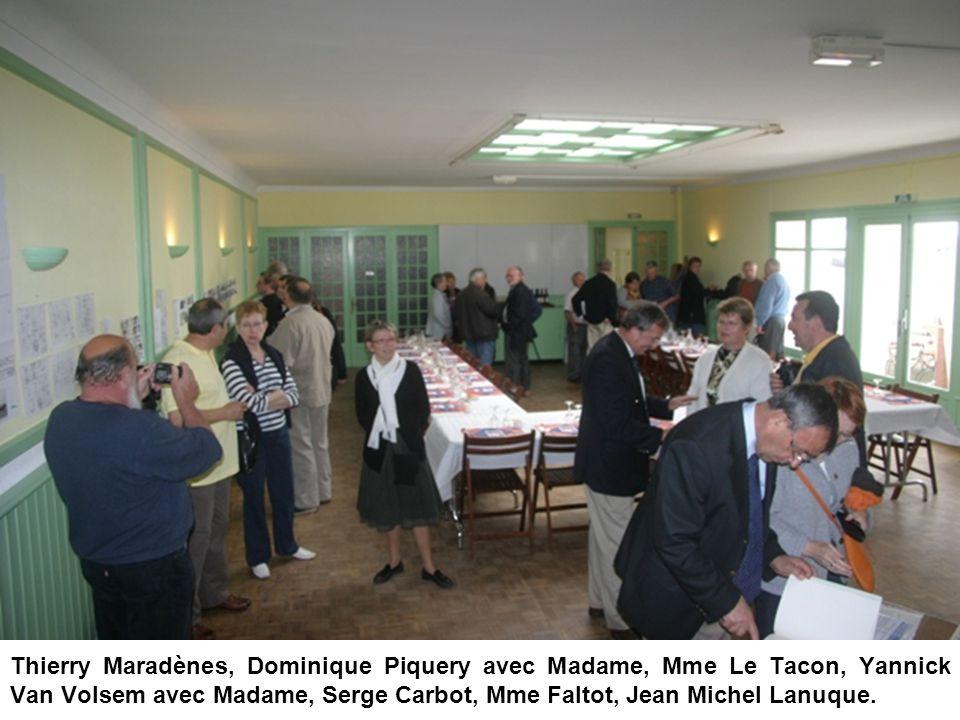 Thierry Maradènes, Dominique Piquery avec Madame, Mme Le Tacon, Yannick Van Volsem avec Madame, Serge Carbot, Mme Faltot, Jean Michel Lanuque.