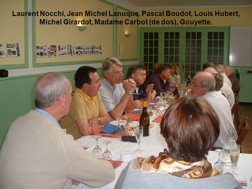 Laurent Nocchi, Jean Michel Lanuque, Pascal Boudot, Louis Hubert, Michel Girardot, Madame Carbot (de dos), Gouyette.