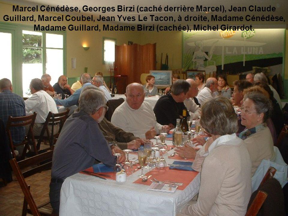 Marcel Cénédèse, Georges Birzi (caché derrière Marcel), Jean Claude Guillard, Marcel Coubel, Jean Yves Le Tacon, à droite, Madame Cénédèse, Madame Gui