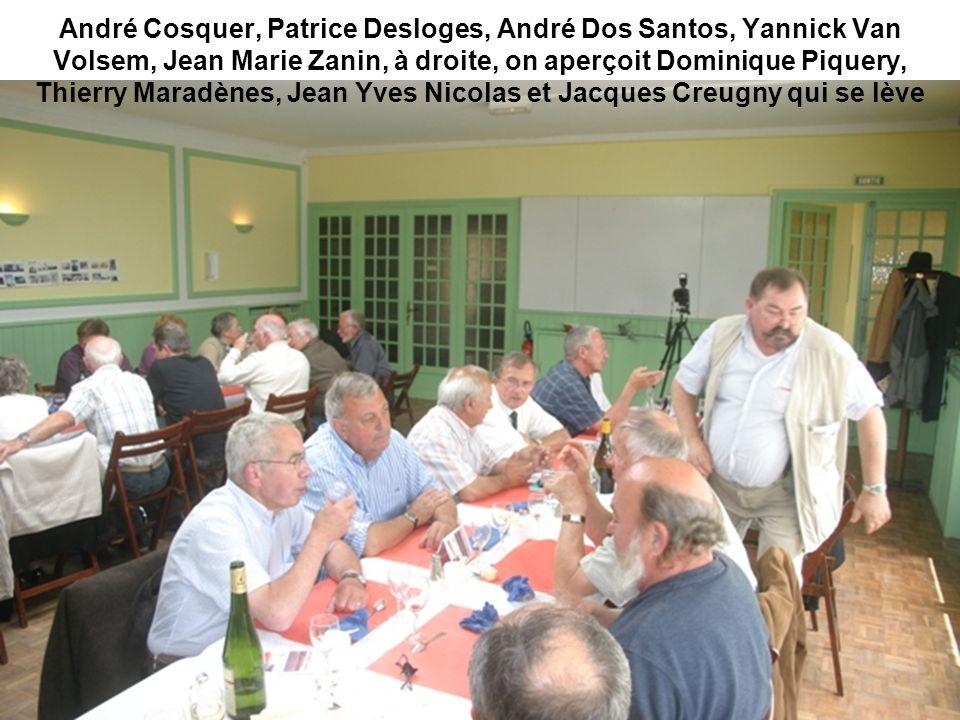 André Cosquer, Patrice Desloges, André Dos Santos, Yannick Van Volsem, Jean Marie Zanin, à droite, on aperçoit Dominique Piquery, Thierry Maradènes, J