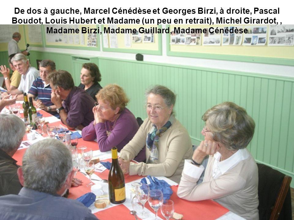 De dos à gauche, Marcel Cénédèse et Georges Birzi, à droite, Pascal Boudot, Louis Hubert et Madame (un peu en retrait), Michel Girardot,, Madame Birzi