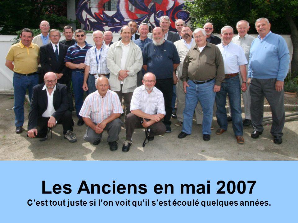 Les Anciens en mai 2007 C'est tout juste si l'on voit qu'il s'est écoulé quelques années.