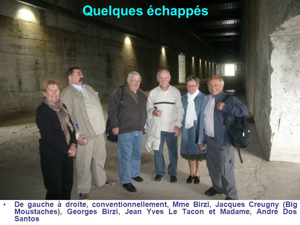 Quelques échappés De gauche à droite, conventionnellement, Mme Birzi, Jacques Creugny (Big Moustaches), Georges Birzi, Jean Yves Le Tacon et Madame, A