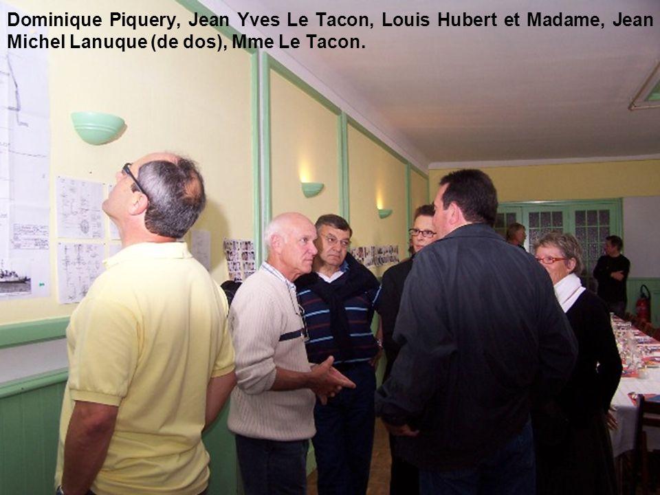 Dominique Piquery, Jean Yves Le Tacon, Louis Hubert et Madame, Jean Michel Lanuque (de dos), Mme Le Tacon.