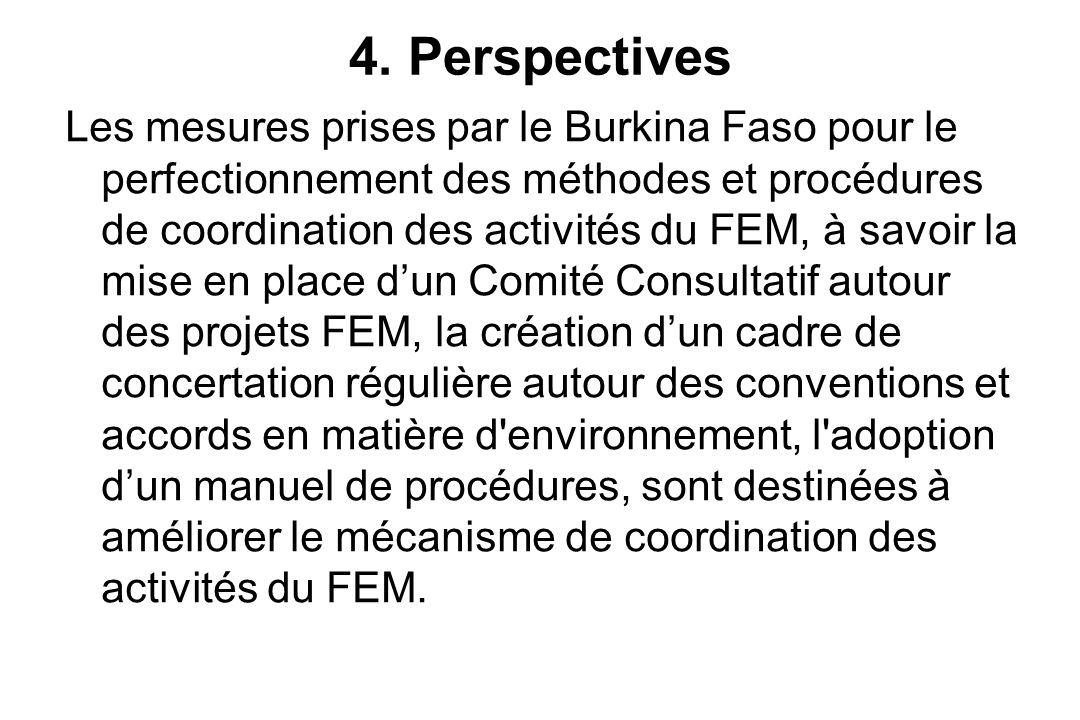 5 Conclusion Au regard du nouveau Dispositif d Allocation des Ressources qui limite l allocation des fonds pour la diversité biologique et les changements climatiques, le CCUC, le manuel de procédures, le Comité consultatif pour les projets FEM, permettent à ce que tous les acteurs nationaux soient impliqués et informés de manière transparente et en phase avec les nouvelles dynamiques FEM au Burkina Faso, et de s'y conformer.