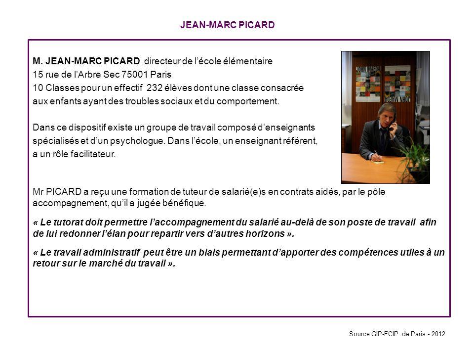 JEAN-MARC PICARD M. JEAN-MARC PICARD directeur de l'école élémentaire 15 rue de l'Arbre Sec 75001 Paris 10 Classes pour un effectif 232 élèves dont un